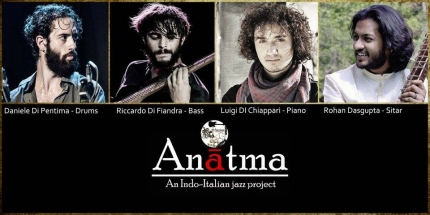Anatma - An Indo-Italian Jazz project